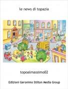 topoalmassimo02 - le news di topazia