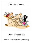 Marcello Marcellino - Geronimo Topetto