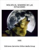 NIKI - WOLVES:EL SENDERO DE LAS ESTACIONES