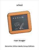 roan knager - school