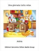 Aishia - Una giornata tutto relax
