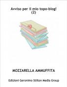 MOZZARELLA AMMUFFITA - Avviso per il mio topo-blog!(2)