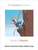 Myriam e Topolissa - Un' avventura stratopica