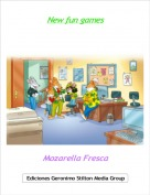 Mozarella Fresca - New fun games