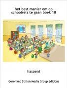 hasoeni - het best manier om op schoolreiz te gaan boek 18