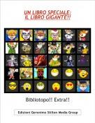 Bibliotopo!! Extra!! - UN LIBRO SPECIALE:IL LIBRO GIGANTE!!