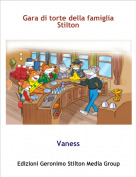 Vaness - Gara di torte della famiglia  Stilton