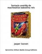 jasper loonen - fantasia oneidig de machieatise baboema reis