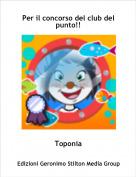 Toponia - Per il concorso del club del punto!!