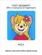 KICCA - TANTI ARGOMENTI(Per il concorso di topomoni)