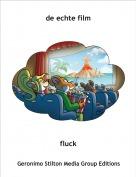 fluck - de echte film