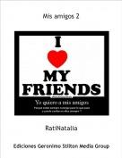 RatiNatalia - Mis amigos 2