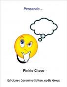 Pinkie Chese - Pensando...