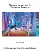 autopia - El conde se apodera de Tenebrosa Tenebrax
