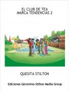 QUESITA STILTON - EL CLUB DE TEA MARCA TENDENCIAS 2