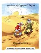 Elena escritora - Aventura el Egipto (1º Parte)