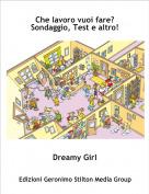 Dreamy Girl - Che lavoro vuoi fare?Sondaggio, Test e altro!