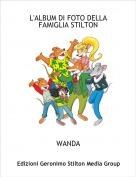 WANDA - L'ALBUM DI FOTO DELLA FAMIGLIA STILTON