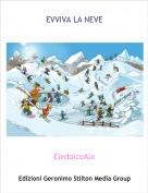 EledolceAle - EVVIVA LA NEVE