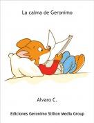 Alvaro C. - La calma de Geronimo