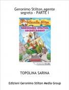 TOPOLINA SARINA - Geronimo Stilton,agente segreto - PARTE I