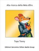 Topo Tenny - Alla ricerca della Mela dOro