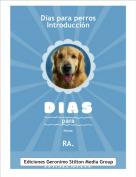 RA. - Días para perrosIntroducción