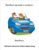 RatoPaco. - RatoPaco aprende a conducir.