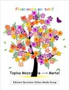 Topisa Mozzarella ---> Marta! - Filastrocche per tutti!