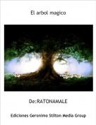 De:RATONAMALE - El arbol magico
