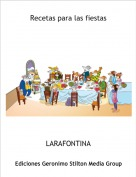 LARAFONTINA - Recetas para las fiestas