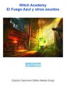 Lia Potter - Witch AcademyEl Fuego Azul y otros asuntos