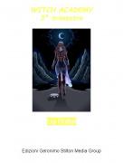 Lia Potter - WITCH ACADEMY3º trimestre