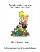 """Geronimo el raton - Ganadores del concurso """"escribe tu ratolibro"""""""