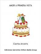 Clarita Arcoiris - AMOR A PRIMERA VISTA