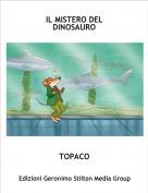 TOPACO - IL MISTERO DEL DINOSAURO