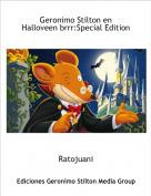 Ratojuani - Geronimo Stilton en Halloveen brrr:Special Edition