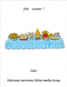 Izan - ¡Ha   comer !