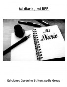 Mozarella Fresca - Mi diario , mi BFF