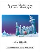 john stilton03 - La guerra della Fantasia-Il dominio delle streghe