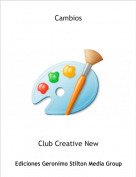 Club Creative New - Cambios
