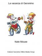 Nate Mouse - La vacanza di Geronimo