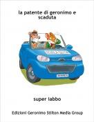 super iabbo - geronimo perde la patente e la riprende a scuola guida