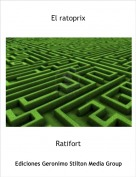 Ratifort - El ratoprix