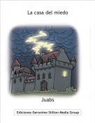 Juabs - La casa del miedo