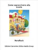 NoraRock - Come sopravvivere alla scuola