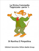 Di Ronfina E Pimpollina - La Divina Commedia Toppizzata -parte 1-