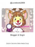 Blogger di Sogni - @Lovebook2806