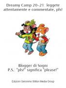 """Blogger di SogniP.S.: """"pls!"""" significa """"please!"""" - Dreamy Camp 20-21: leggete attentamente e commentate, pls!"""