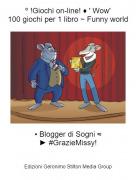 • Blogger di Sogni ≈► #GrazieMissy! - º !Giochi on-line! ♦ ' Wow'100 giochi per 1 libro ~ Funny world